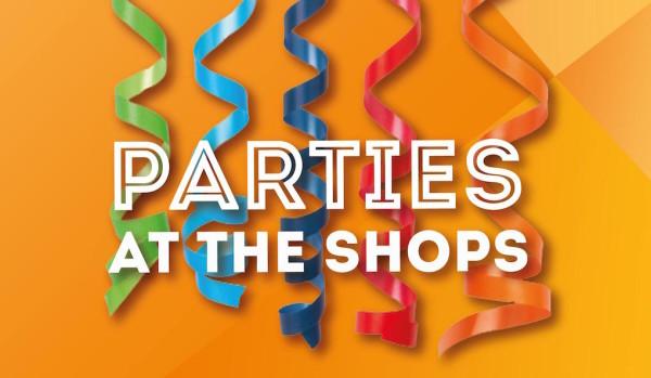 Parties at Shops